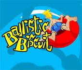 Ballistic Biscuit...